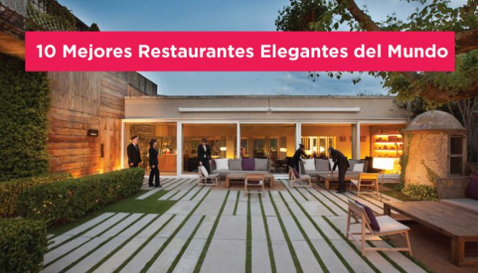10 mejores restaurantes elegantes del mundo