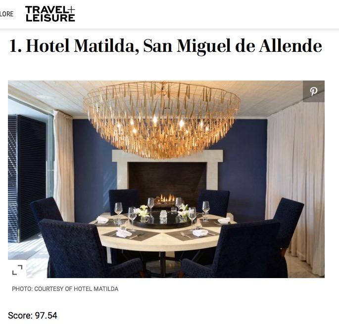 Hotel Matilda en San Miguel Vuelve a ser Nombrado Mejor Hotel de México en Travel + Leisure's World's Best Awards